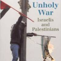 Holy Land, unholy war: Israelis and Palestinians