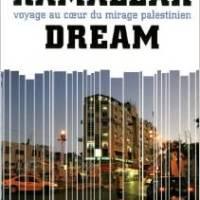 Ramallah dream: Voyage au cœur du mirage palestinien