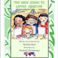 The kids' guide to living abroad