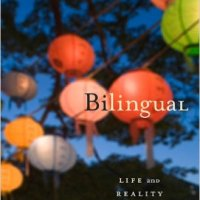 Bilingual, life and reality