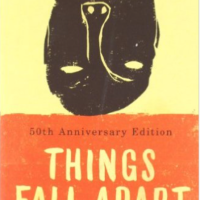 Things fall apart, by Chinua Achebe