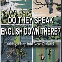 Do they speak English down there?: ...taking a leap into New Zealand
