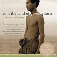 From the land of green ghost: A Burmese odyssey