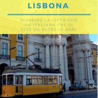 Lisbona - Come scoprire la città con un'italiana che ci vive da oltre 10 anni