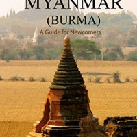 Expatriate in Myanmar (Burma)  - A guide for newcomers